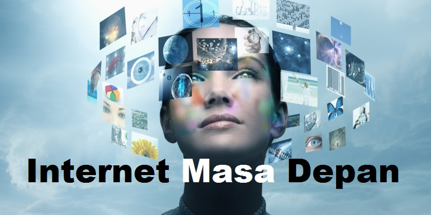 Internet Masa Depan