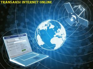 Transaksi Internet Online